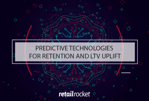 Big Data in modern retail: predictive technologies for Retention and LTV uplift